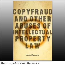 NEW YORK, N.Y. /New York Netwire/ -- Intellectual property law in the United States is on the verge of breakdown and needs to be reformed, argues law professor Jason Mazzone in his new book, 'Copyfraud and Other Abuses of Intellectual Property Law' (ISBN: 9780804760065), published by Stanford University Press.