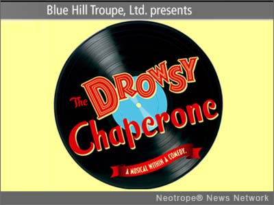 NEW YORK, N.Y. /New York Netwire/ -- Blue Hill Troupe, Ltd., the only musical theater group in New York City to donate its net proceeds to charity, launches its historic 90th season with 'The Drowsy Chaperone.' A rare combination of unprecedented originality and blinding talent, 'The Drowsy Chaperone' boldly addresses a great unspoken desire in all of our hearts: to be entertained.