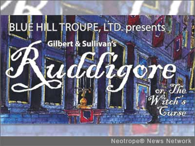 NEW YORK, N.Y. /New York Netwire/ -- The Blue Hill Troupe, Ltd., the only musical theater group in New York City to donate its net proceeds to charity, celebrates its 90th season with Gilbert & Sullivan's 'Ruddigore.' Proceeds will benefit Quality Services for the Autism Community.