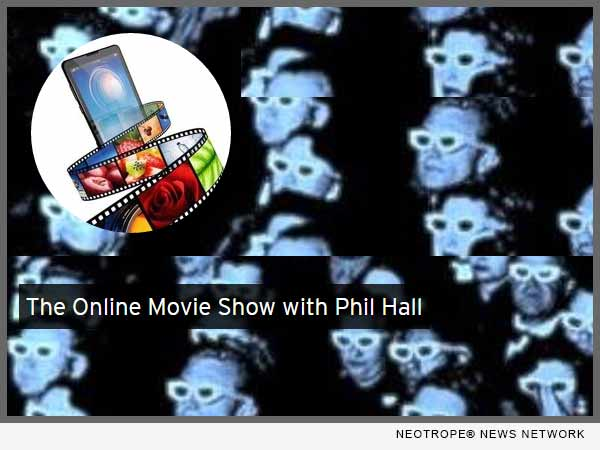 Online Movie Show with Phil Hall
